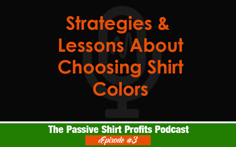 Strategies for Choosing The Best T-Shirt Colors