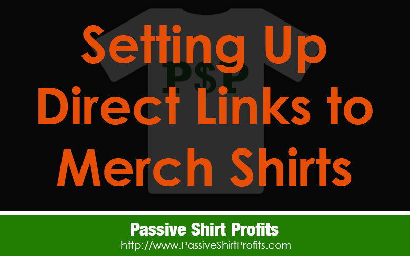 How to Promote Your Merch Shirts From One URL