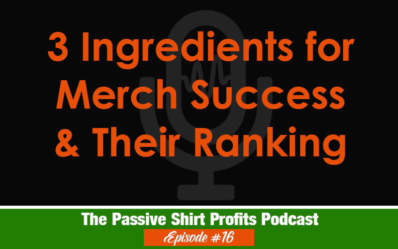 3 Ingredients for Merch By Amazon Success