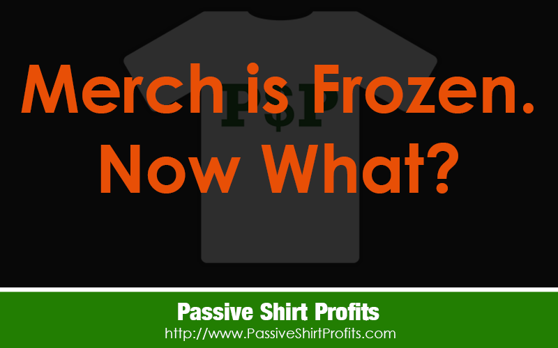 Merch is Frozen. Now What?