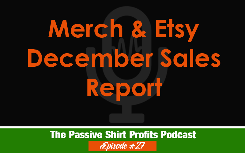 Merch & Etsy December Earnings Recap