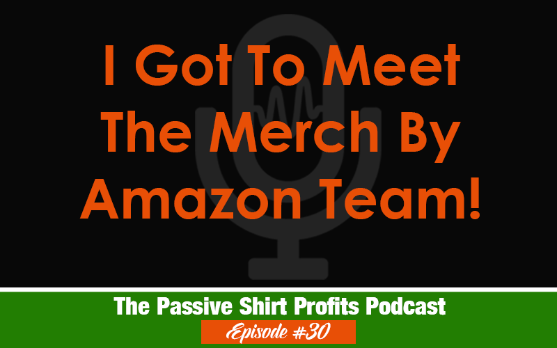 I Met The Merch By Amazon Team