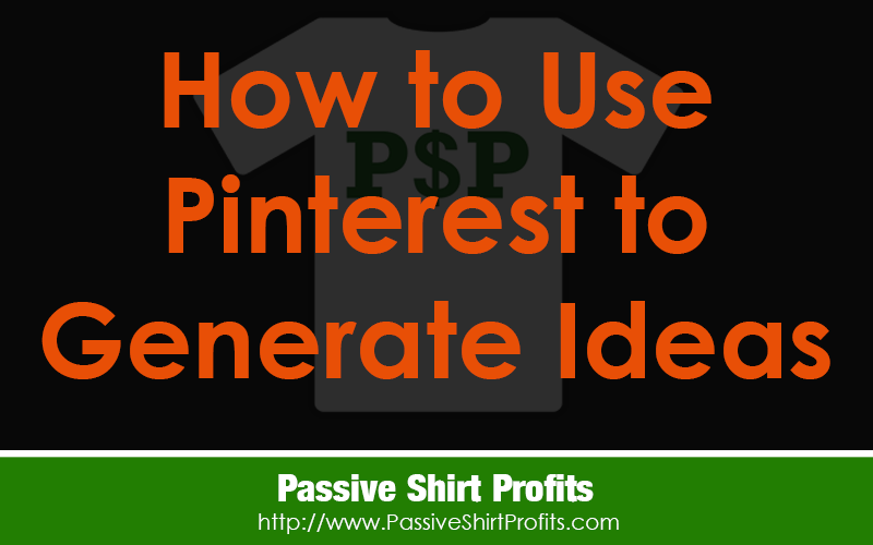 How to Use Pinterest For T-Shirt Ideas